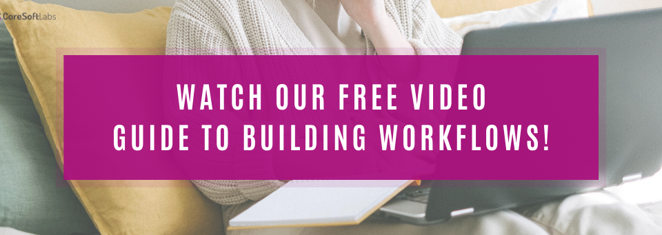 Free Video Guide to Workflows