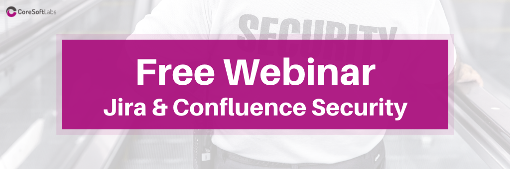 Free Webinar About Security in Confluence and Jira