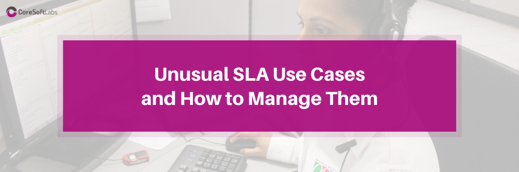 Unusual SLA Use Cases